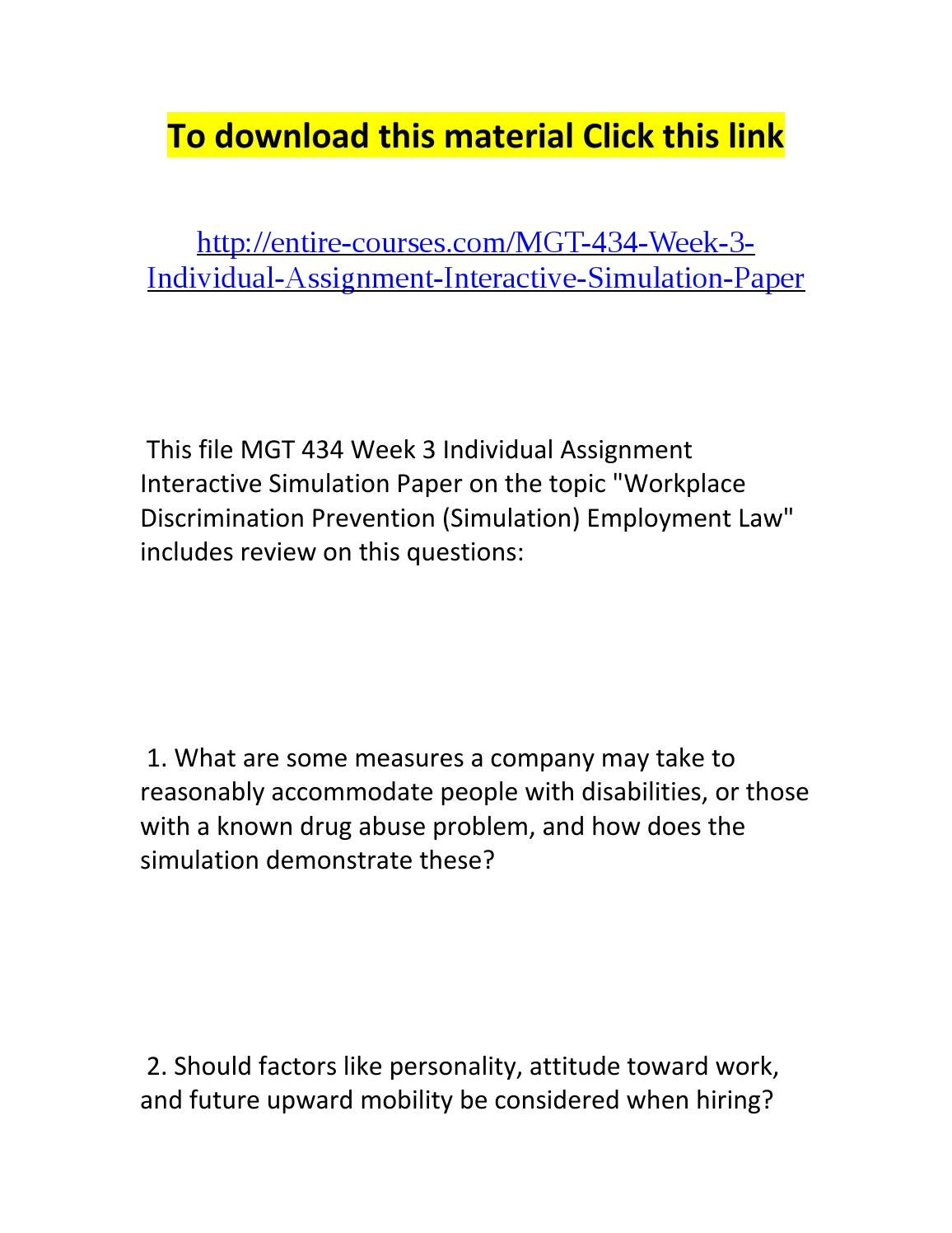 interactive simulation paper Mgt 434 week 3 individual assignment interactive simulation paper it would be in the best interest of the company to consider factors like personality.