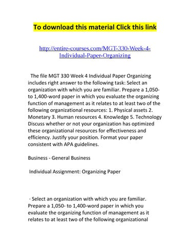 ops week assignment operations management analysis  mgt 330 week 4 individual paper organizing