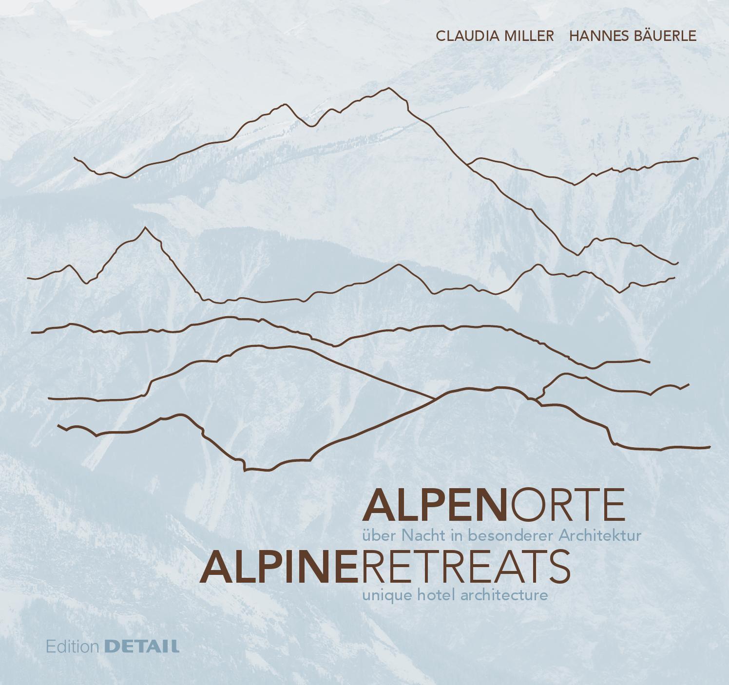Alpen Orte / Alpine Retreats by DETAIL - issuu