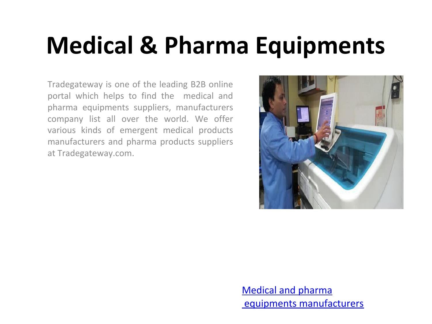 Medical & Pharma Equipments Manufacturers by Md Malik - issuu