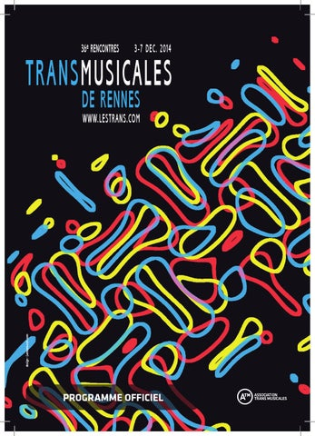 programme 36 mes rencontres trans musicales by transmusicales issuu. Black Bedroom Furniture Sets. Home Design Ideas