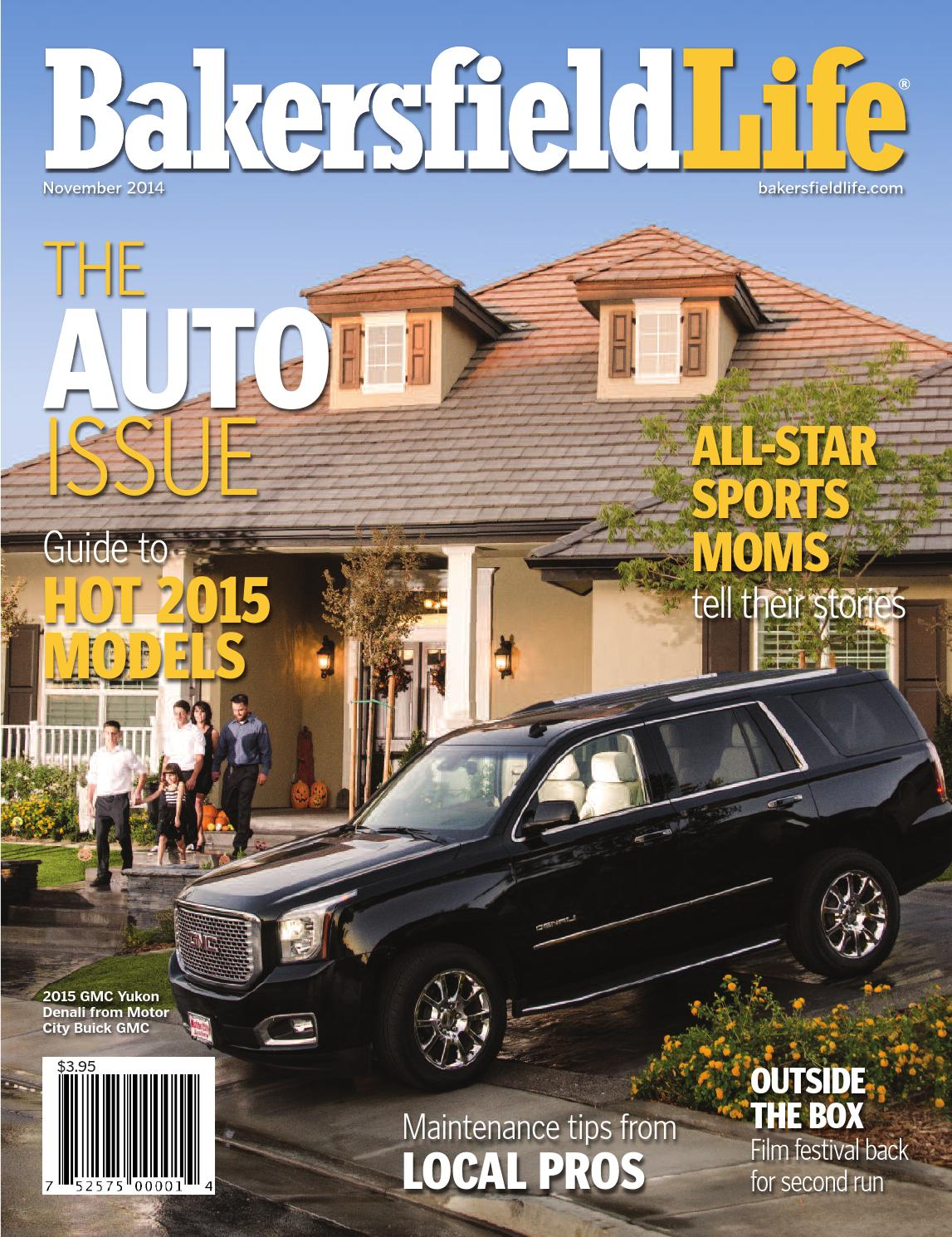 Bakersfield Life Magazine November 2014 By Tbc Media Specialty Jeep Patriot Fuse Box Cavity Numbers Publications Issuu