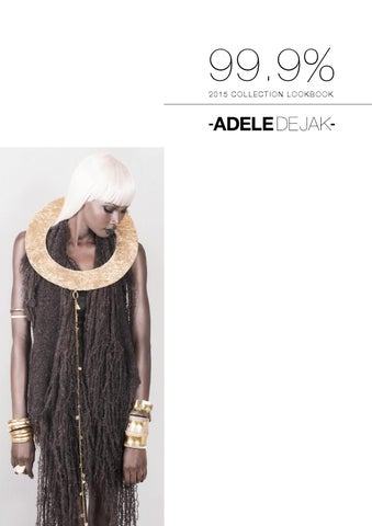 Adele Dejak   lookbook  99 9% 2015 collection b323d3fd261
