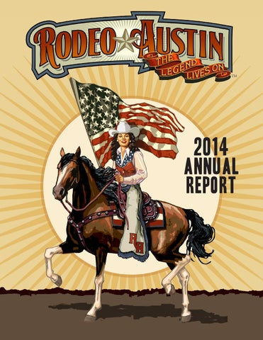 2014 Rodeo Austin Annual Report By Rodeo Austin Issuu