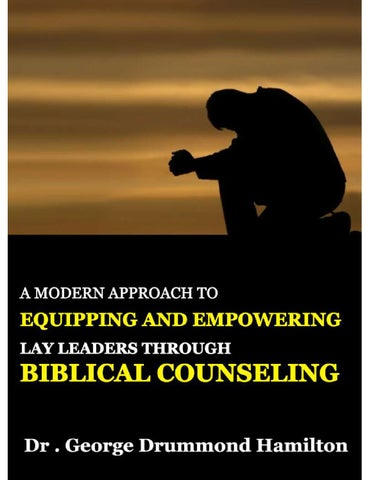 Biblical Counselling Guide A Modern Approach To Equipping And