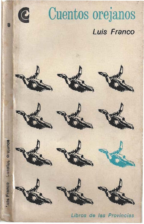 Libro cuentos orejanos by Luis Leopoldo Franco - issuu