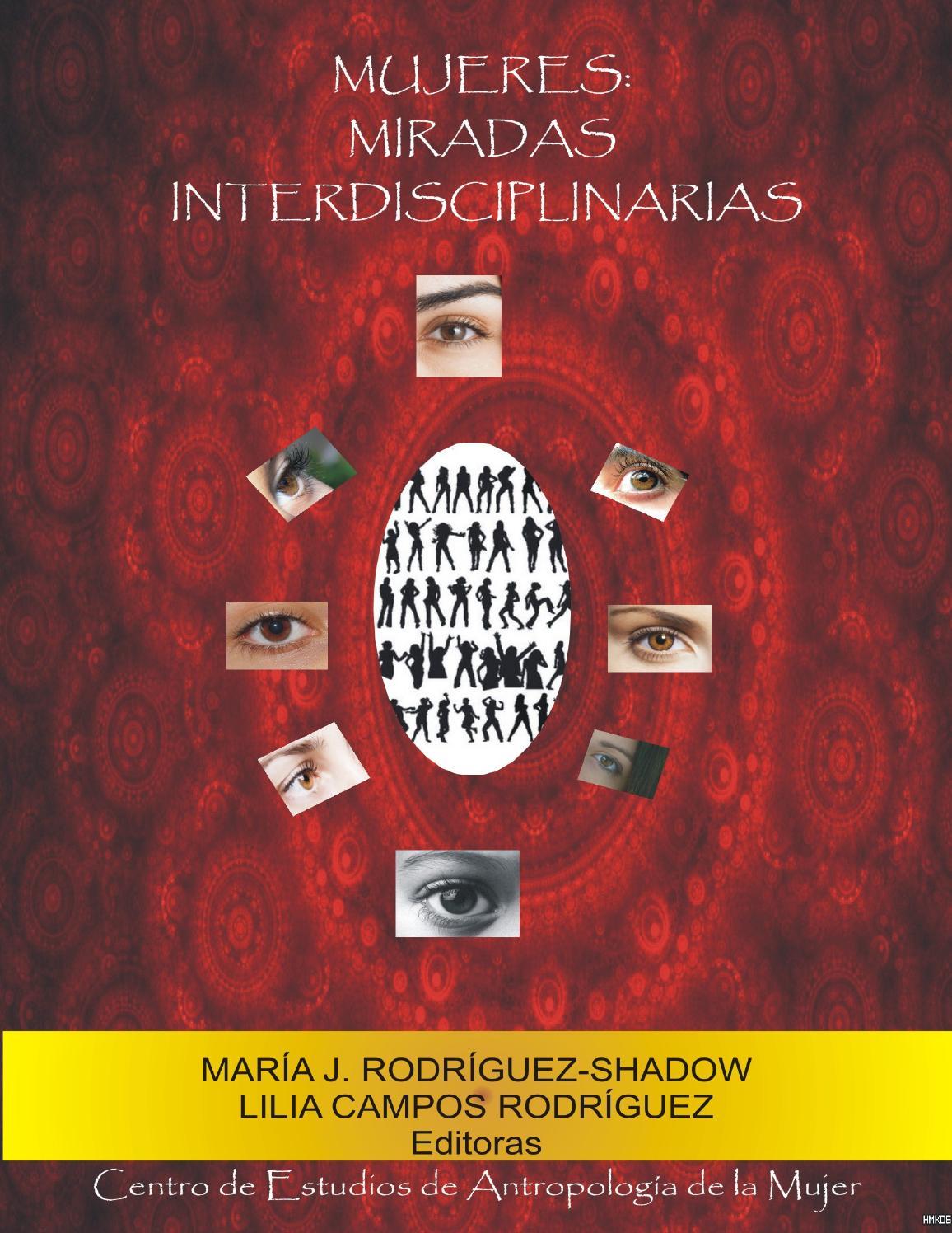 Mujeres: Miradas Interdisciplinarias by María Rodríguez-Shadow - issuu