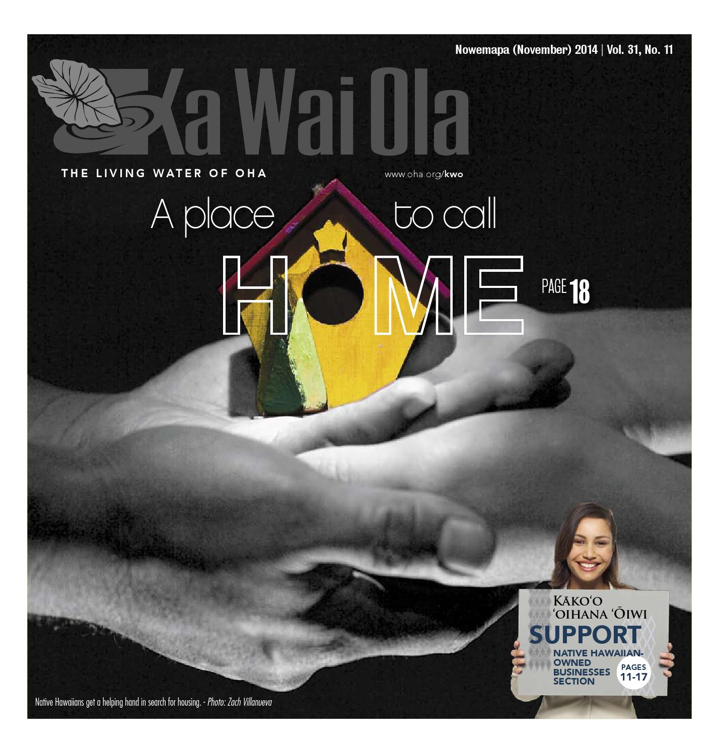 KWO - November 2014 | Vol. 31, No. 11 by Ka Wai Ola o OHA - The Living Water - issuu