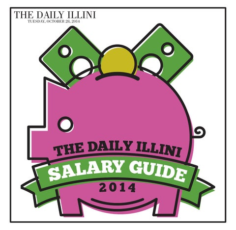 The Daily Illini: Salary Guide 2014 by The Daily Illini - issuu