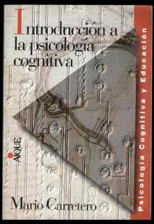 Introduccion a la psicologia cognitiva carretero mario by Luis ...