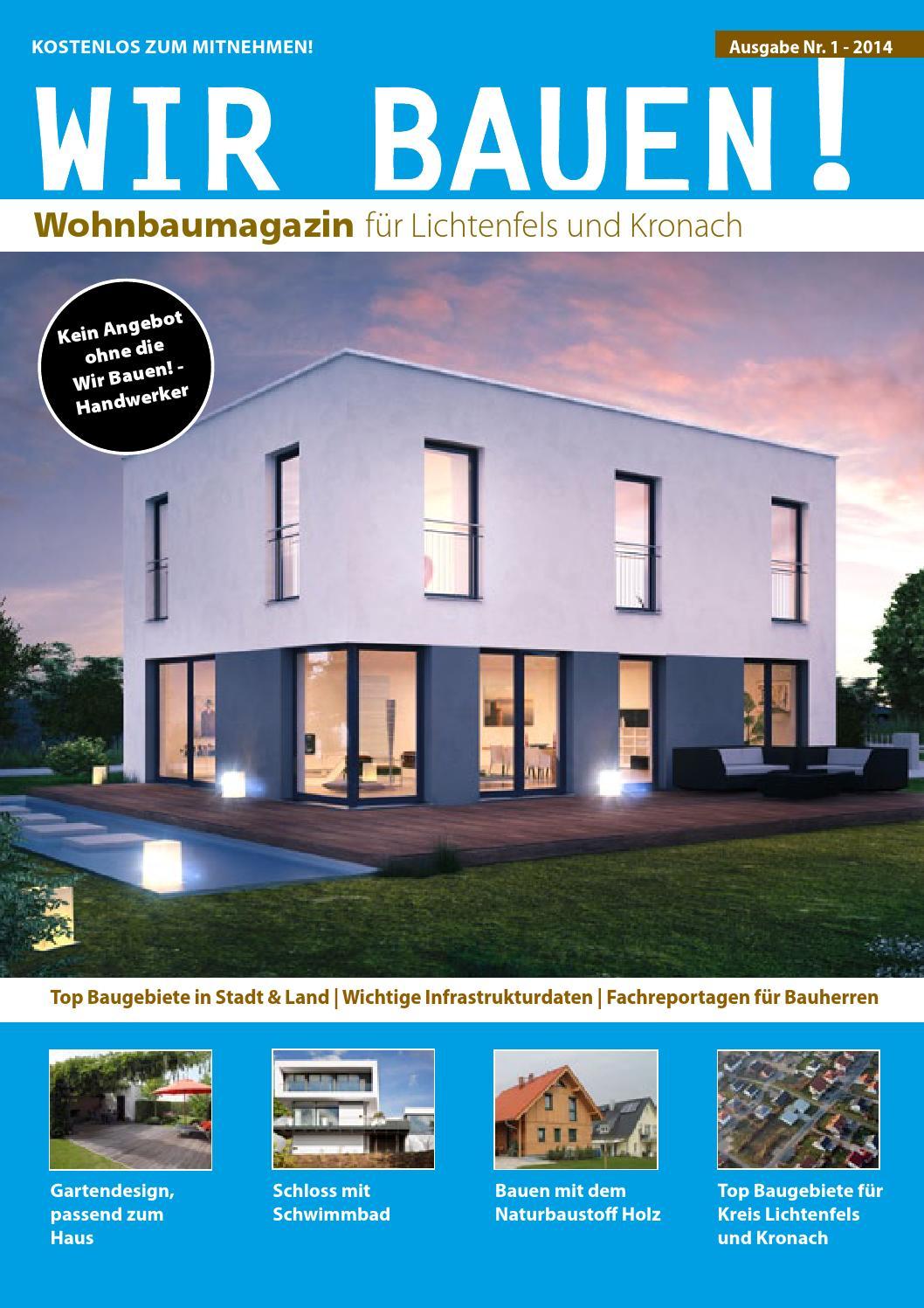 Wir Bauen Magazin - Ausgabe Lichtenfels Nr. 1 by Heiko Bayerlieb - issuu