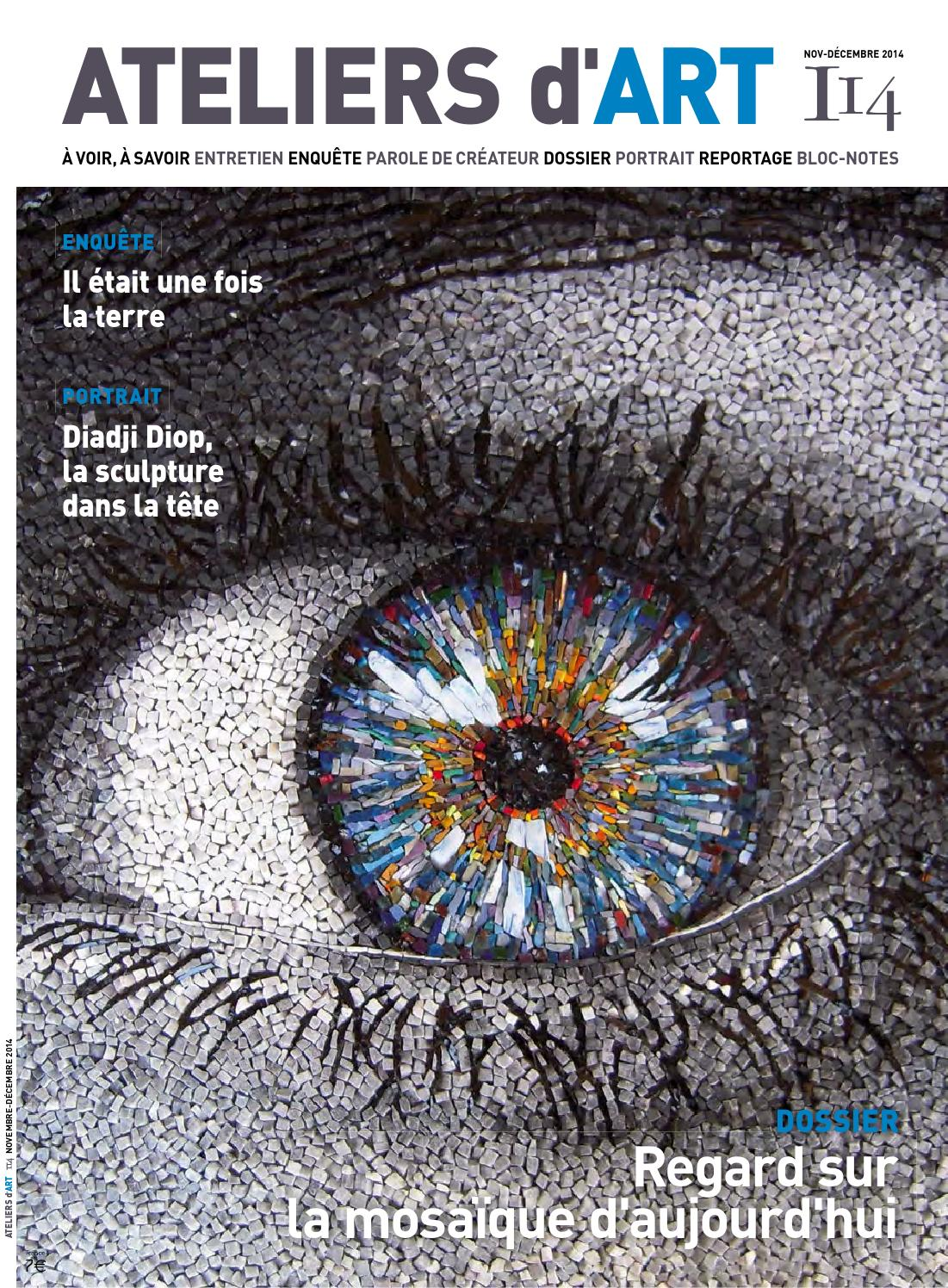 Magazine ateliers d 39 art n 114 by ateliers d 39 art de france issuu - Ateliers d arts de france ...