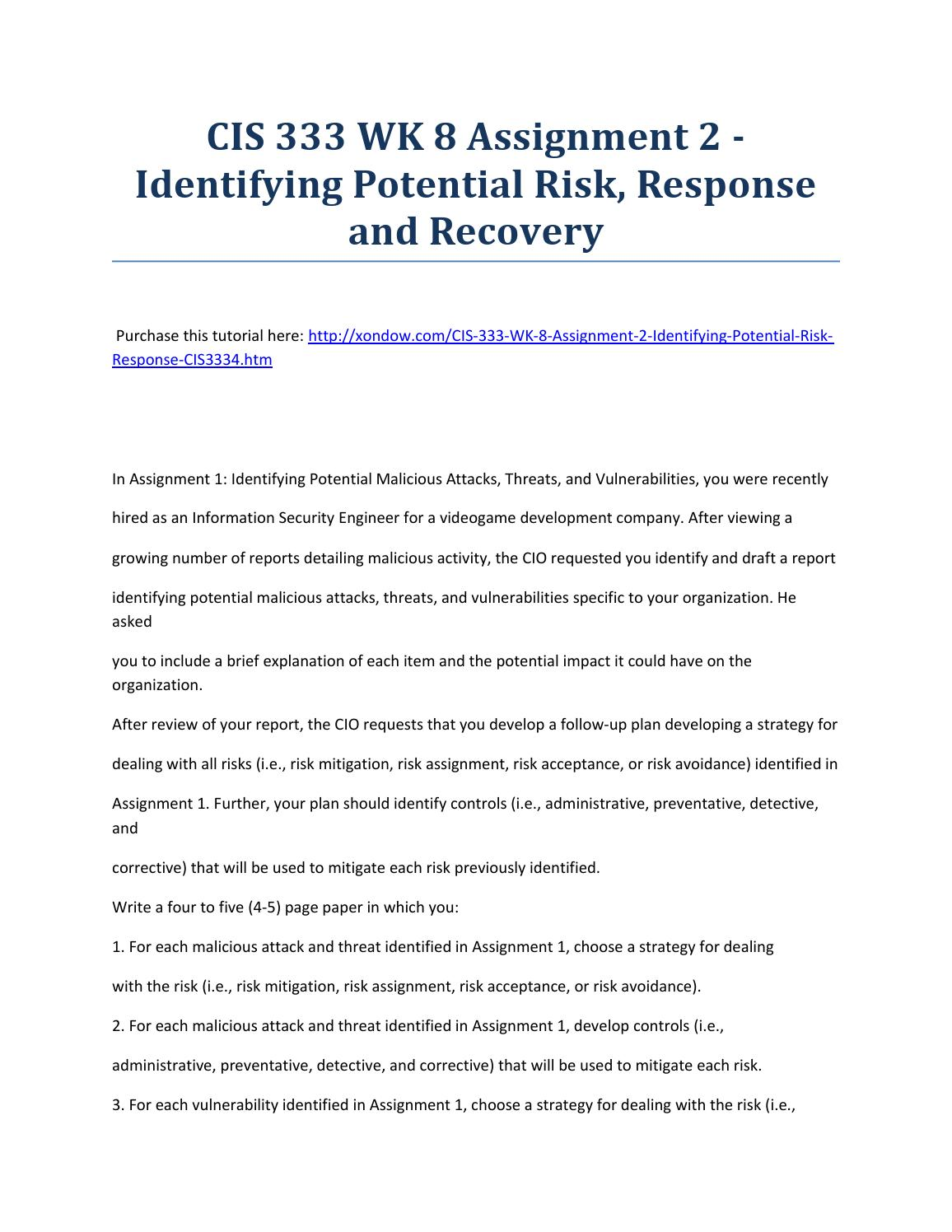 identifying potential risk response recovery Identify, protect, detect, respond, recover  to internal and external organizational resources, and risk response  the protect function supports the ability to limit or contain the impact of a potential cybersecurity event.