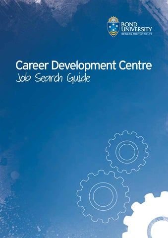 Bond University Job Search Guide by Bond University - issuu