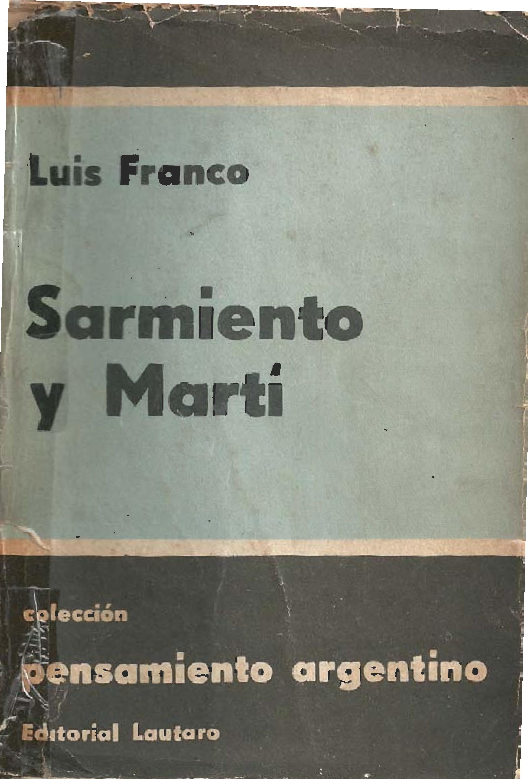 """sarmiento and marti Conocido con el apodo de """"el cubanito"""", añade el mercurio, sarmiento fue  primero secretario ejecutivo y ella consejera de la federación de."""