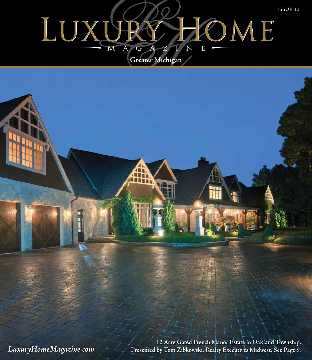 Midwest Luxury Lake Homes: Luxury Home Magazine Michigan Issue 1.1 By Luxury Home
