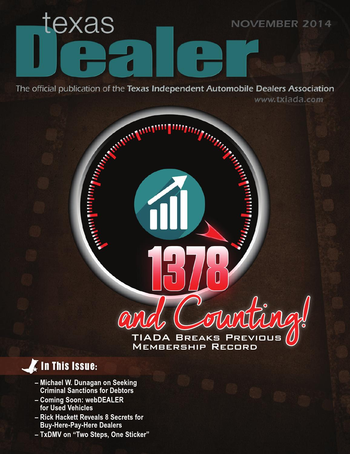 texas dealer november 2014 by texas independent auto dealers association issuu issuu