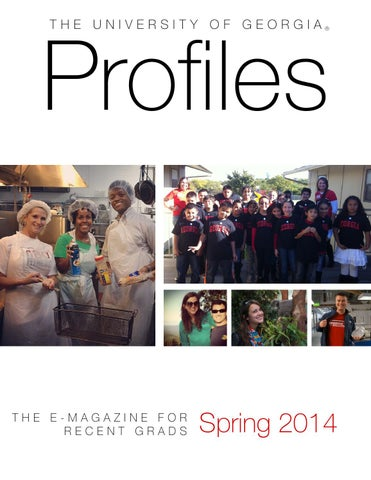c7541ec9554 UGA Profiles - Spring 2014 by UGA Office of Development - issuu