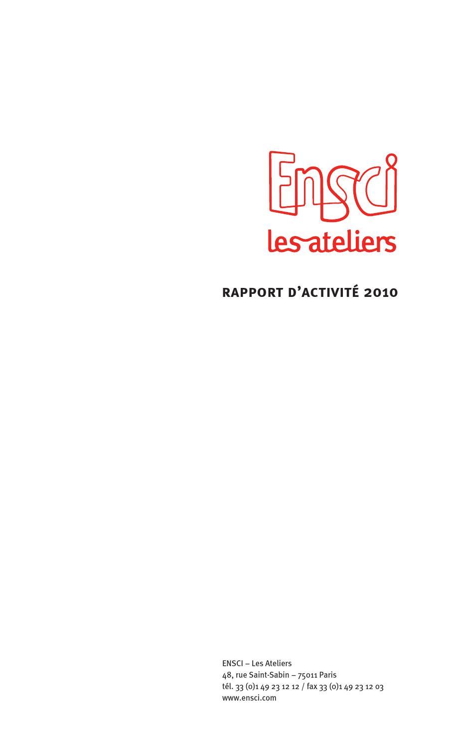 Rapport d'activité 2010 de l'ENSCI-Les Ateliers by ENSCI-Les