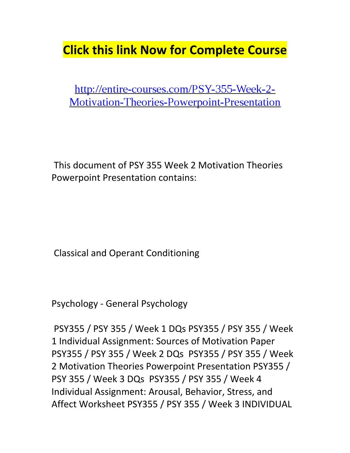 psy 355 week 2 motivation theories Psy 211 week 2 motivations in advertisers and marketers use motivation theory when they create advertising ← psy 211 week 1 knowledge check psy 211 week 2.