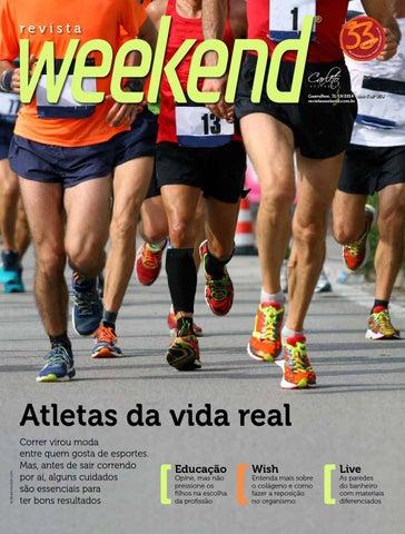 e0e60ff6b4a Revista Weekend - Edição 254 by Carleto Editorial - issuu