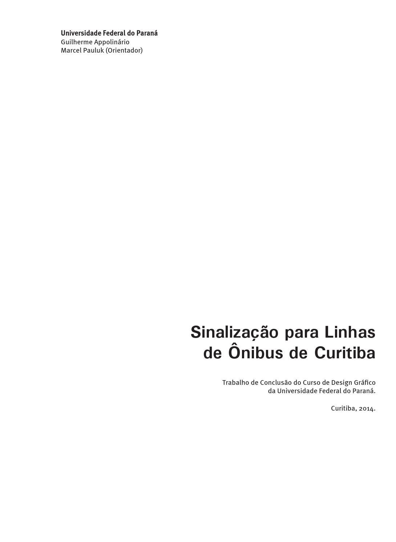 e09a5aebddc83 Sinalização para Linhas de Ônibus de Curitiba by Guilherme Appolinário -  issuu