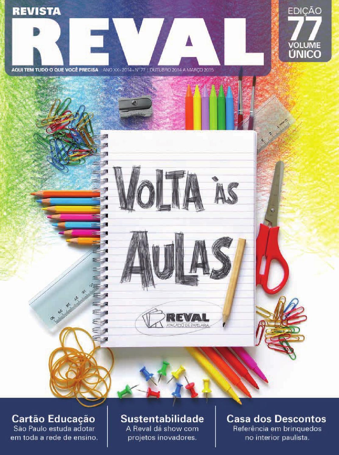 841683d307 Revista Reval 77 - Parte 01 by Reval Atacado de Papelaria Ltda. - issuu
