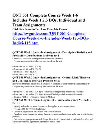 qnt 561 week 5 problem set ii Category: qnt 561 qnt 561 week 2 business research project part 1 formulation of the research problem qnt 561 week 3 business research project part 2 literature review qnt 561 week 4 business research project part 3 sampling and data collection plan qnt 561 week 5 business research project part 4 data analysis qnt 561 week 5 inferential statistics and findings qnt 561 week 6 business research.