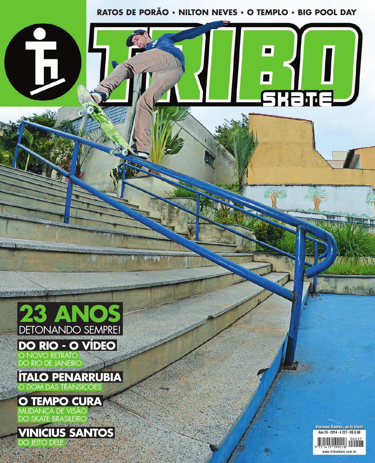 8e6f43883b100 Tribo Skate Edição 227 by Revista Tribo Skate - issuu