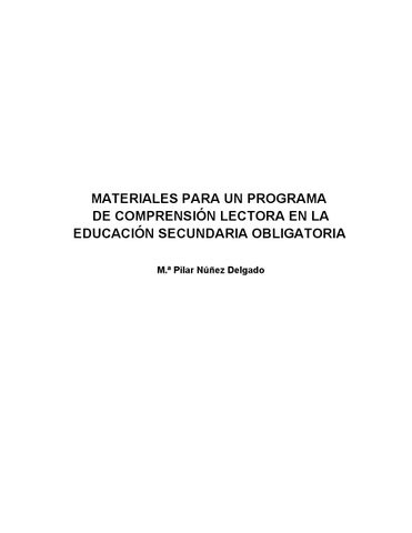 20ee10f09690ec MATERIALES PARA UN PROGRAMA DE COMPRENSIÓN LECTORA EN LA EDUCACIÓN  SECUNDARIA OBLIGATORIA M.ª Pilar Núñez Delgado