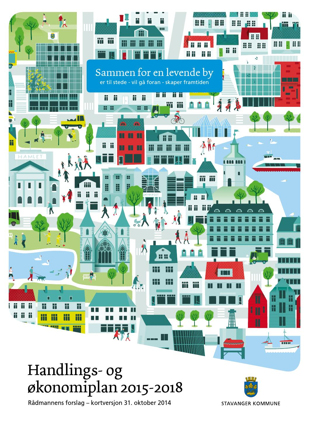 Handlings Og Okonomiplan 2015 2018 Og Budsjett 2015 By Stavanger Kommune Issuu