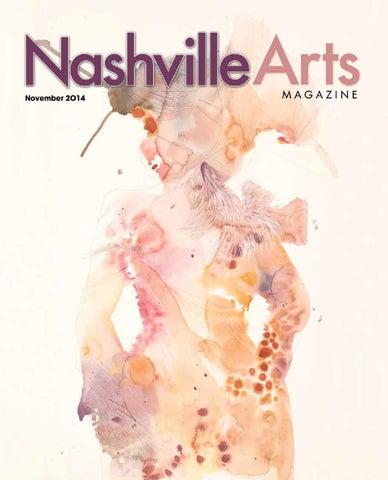 November 2014 Nashville Arts Magazine By Nashville Arts Magazine Issuu
