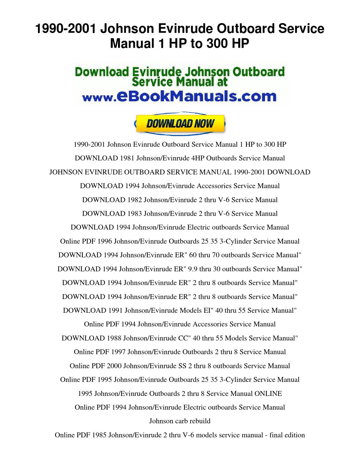1990 2001 johnson evinrude outboard service manual 1 hp to 300 hp by  ServiceManualsDownloadOnline - issuu
