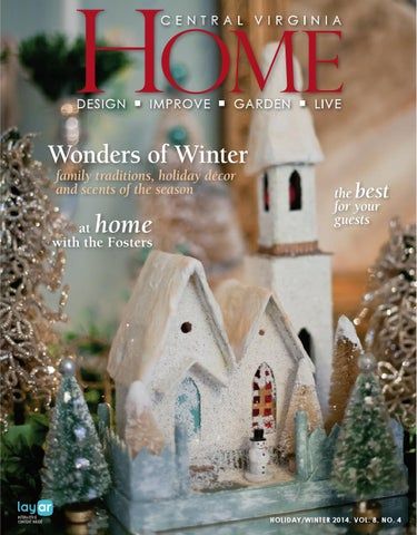Central Virginia Home Holiday Winter 2014 By West Willow