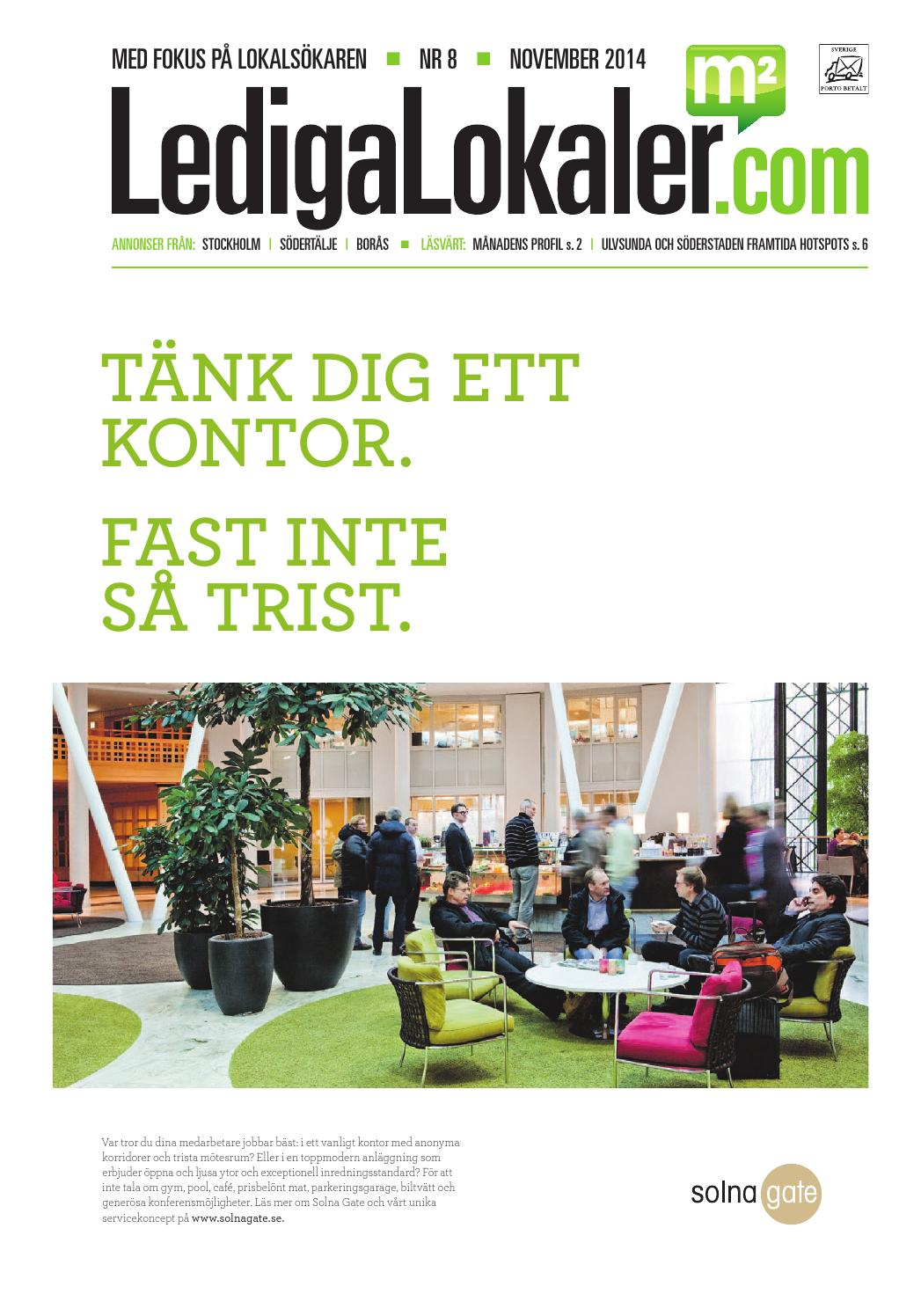 9fc4767208b Lediga Lokaler 8/2014 by LedigaLokaler.com - issuu