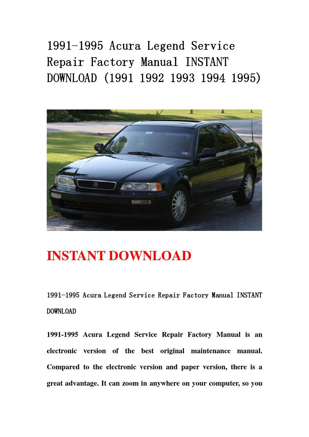1991 1995 acura legend service repair factory manual instant download (1991  1992 1993 1994 1995) by kksjfnnse mkfjsemf - issuu