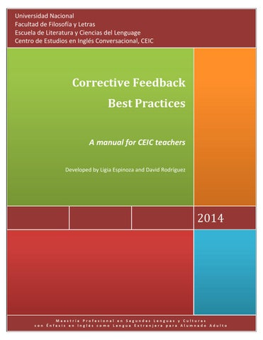 corrective feedback and teacher development Types of corrective feedback 1 explicit correctionclearly indicating that the student's utterance was incorrect, the teacher provides the correct form.