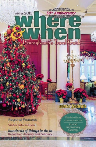 Where when pennsylvanias travel guide winter 2015 by where page 1 publicscrutiny Images