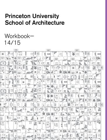 Princeton University School Of Architecture Workbook 14 15