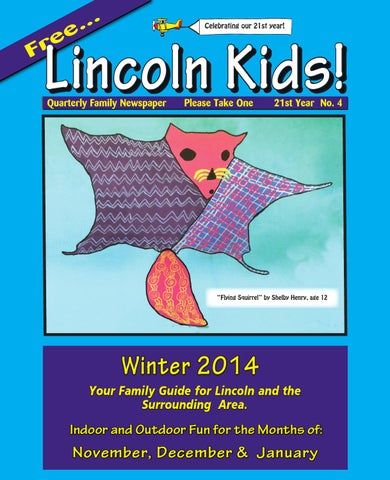 Lincolnkidsnewspaperwinter2014 By Lincoln Kids Newspaper Issuu