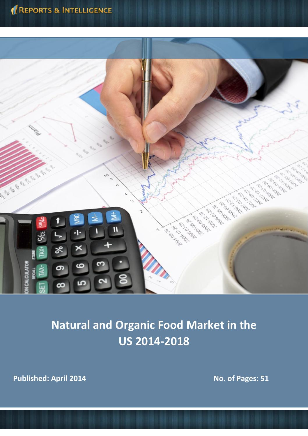 Reports and Intelligence: Natural and Organic Food Market in US ...