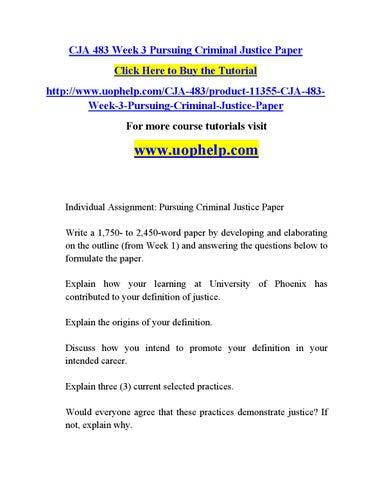 criminal justice paper click here to buy the tutorial httpwwwuophelpcomcja 483product 11355 cja 483week 3 pursuing criminal justice paper for