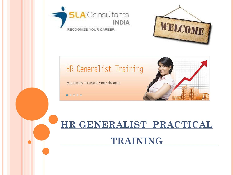 HR Generalist Training Institute in Delhi by SLA Consultants