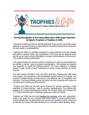 Giving Recognition & Providing Motivation With Huge Selection of Sports Trophies at Trophies & Gifts Trophies and Gifts provides the highest standards of ...