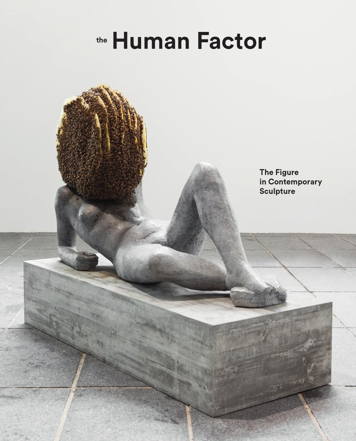 The Human Factor The Figure In Contemporary Sculpture By