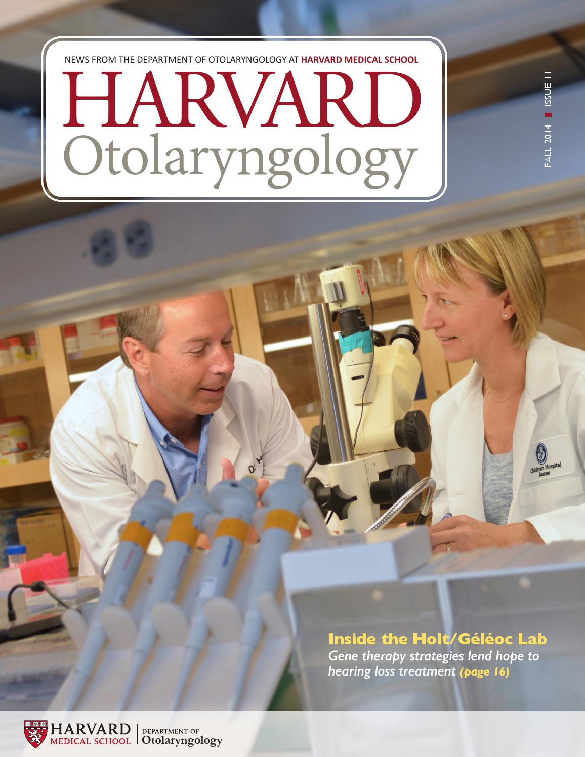 Harvard Otolaryngology magazine, Fall 2014 by HMS Otolaryngology - issuu