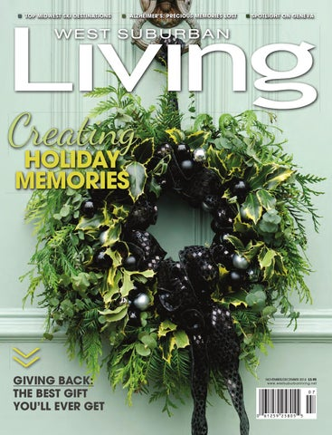 15b8a3990 November/December 2014 by West Suburban Living Magazine - issuu