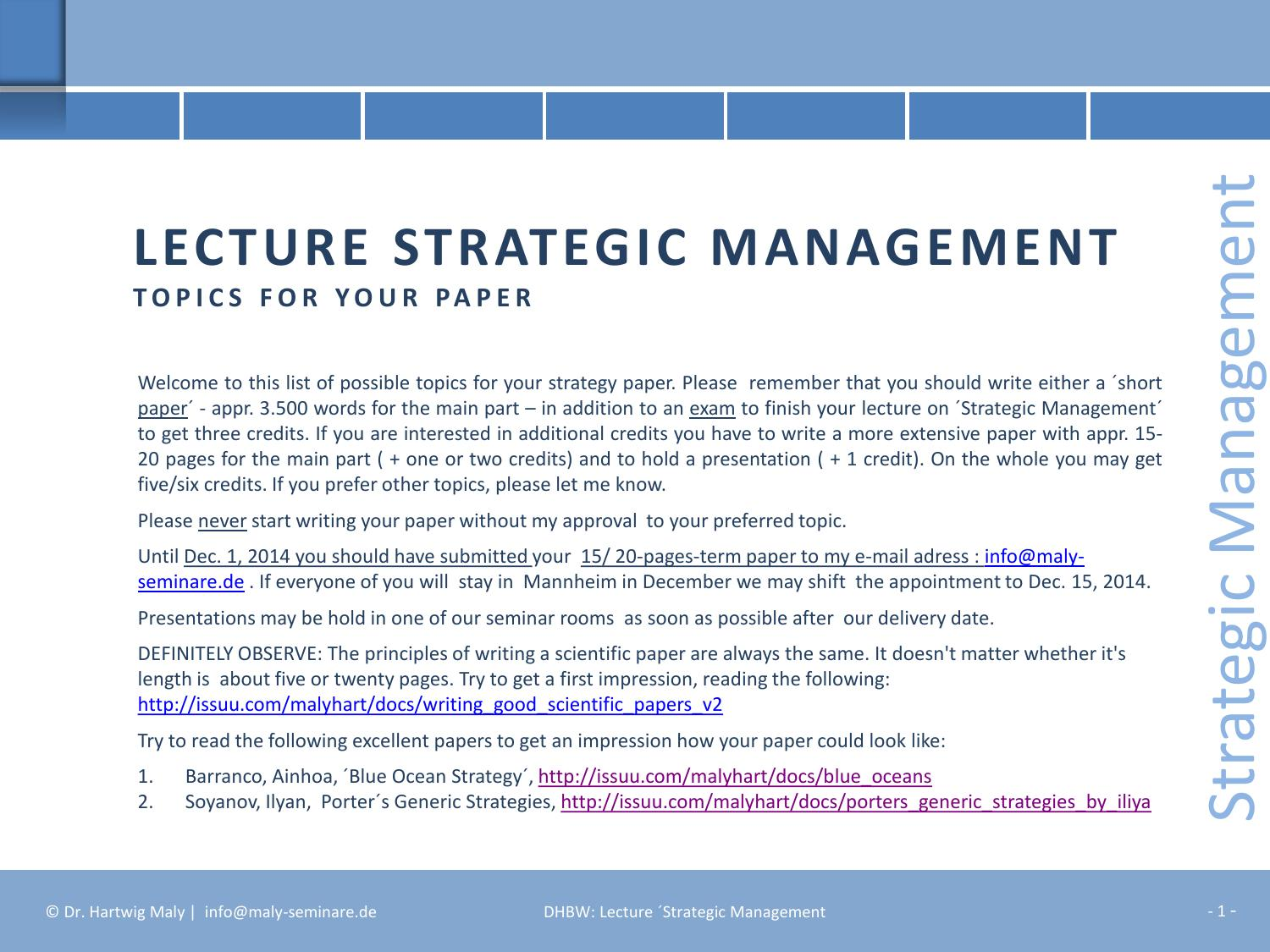 Strategic management topics for papers Oct 2014 by Dr  Hartwig Maly