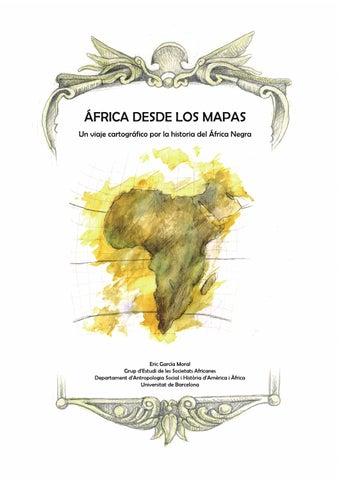 áfrica Desde Los Mapas Un Viaje Cartográfico Por La