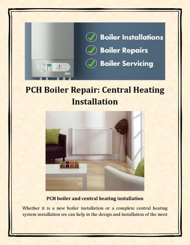 Pch boiler repair central heating installation by Athena